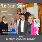"""affiche """"Les Bons Jours Ensemble"""" Les belles Soeurs"""